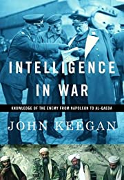Intelligence in War: Knowledge of the Enemy…