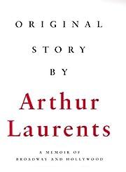 Original Story By: A Memoir of Broadway and…