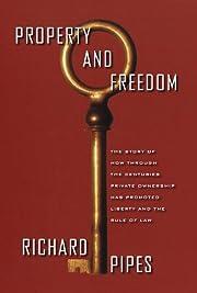 Property and Freedom – tekijä: Richard…