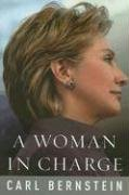 A Woman in Charge: The Life of Hillary…