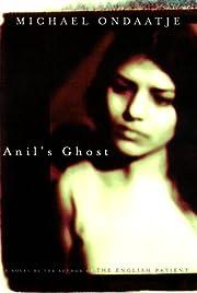 Anil's Ghost de Michael Ondaatje