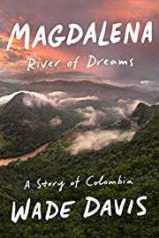 Magdalena: River of Dreams: A Story of…