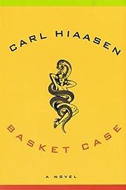 Basket Case por Carl Hiaasen