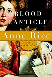 Blood Canticle (Vampire Chronicles) de Anne…
