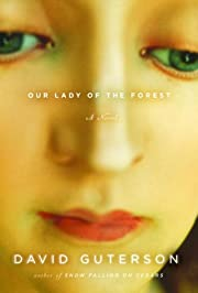 Our Lady of the Forest de David Guterson