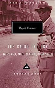 The Cairo Trilogy: Palace Walk, Palace of…