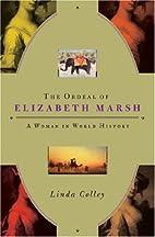 The Ordeal of Elizabeth Marsh: A Woman in…