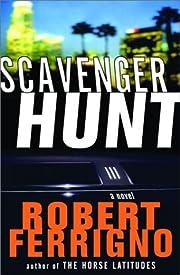 Scavenger Hunt: A Novel af Robert Ferrigno