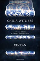 China Witness: Voices from a Silent…