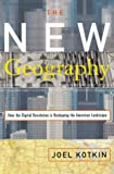 The new geography : how the digital revolution is reshaping the American landscape / Joel Kotkin