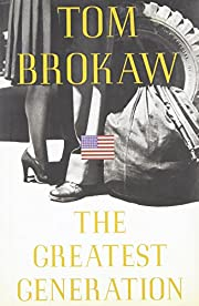 THE GREATEST GENERATION af Tom Brokaw