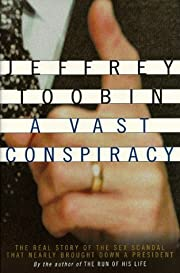 A Vast Conspiracy: The Real Story of the Sex…