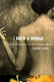 I Knew a Woman: The Experience of the Female…