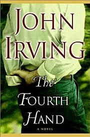 The Fourth Hand av John Irving