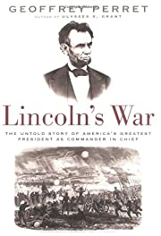 Lincoln's war : the untold story of…
