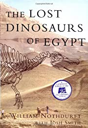 The Lost Dinosaurs of Egypt de William…