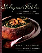 Shakespeare's Kitchen: Renaissance Recipes…
