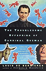 The Troublesome Offspring of Cardinal Guzman…