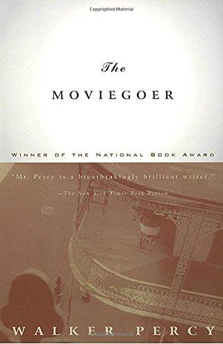 The Moviegoer, by Percy, Walker