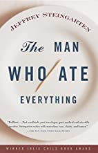 The Man Who Ate Everything: And Other…