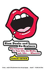 Slam Dunks and No-Brainers: Pop Language in…