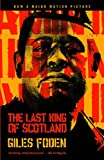The Last King of Scotland (1998) (Book) written by Giles Foden