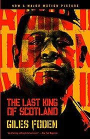 The Last King of Scotland por Giles Foden