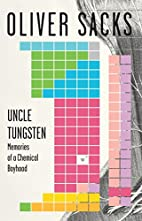 Uncle Tungsten: Memories of a Chemical…