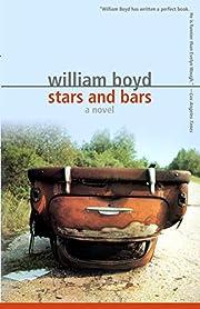 Stars and Bars: A Novel par William Boyd