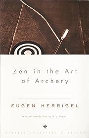 Zen in the Art of Archery de Eugen Herrigel