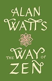 The Way of Zen por Alan Watts