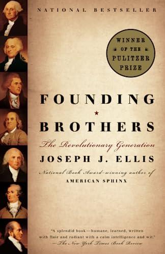 Founding Brothers: The Revolutionary Generation, Ellis, Joseph J.