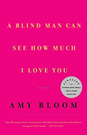 A Blind Man Can See How Much I Love You :…