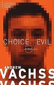 Choice of Evil (A Burke Novel) av Andrew…