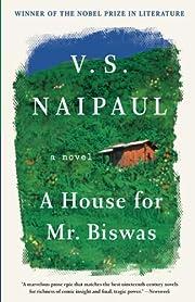 A House for Mr. Biswas av V. S. Naipaul