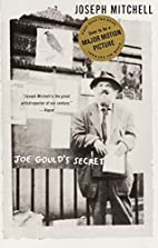 Joe Gould's Secret by Joseph Mitchell