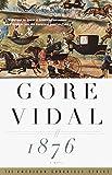 1876 (Book) written by Gore Vidal