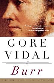 Burr: A Novel af Gore Vidal