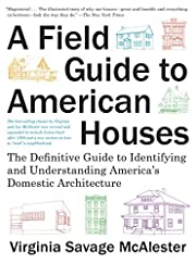A Field Guide to American Houses (Revised):…