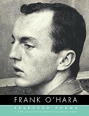 Selected Poems av Frank O'Hara