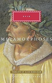 The Metamorphoses (Everyman's Library…