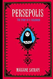 Persepolis: The Story of a Childhood…