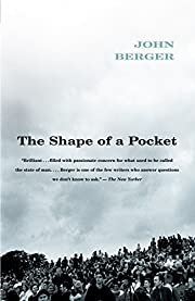 The Shape of a Pocket por John Berger