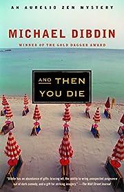 And Then You Die av Michael Dibdin