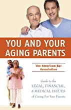 You and Your Aging Parents: The American Bar…