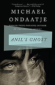 Anil's Ghost: A Novel – tekijä: Michael…