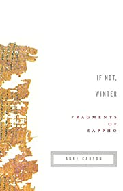 If Not, Winter: Fragments of Sappho af…