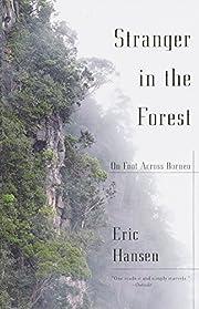 Stranger in the Forest: On Foot Across…