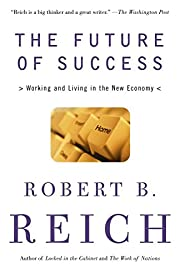 The Future of Success: Working and Living in…