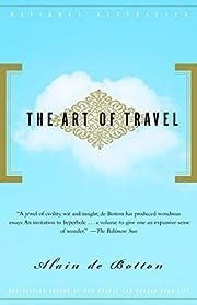 The Art of Travel por Alain De Botton